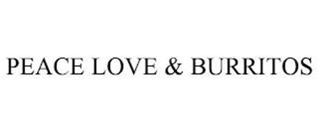 PEACE LOVE & BURRITOS