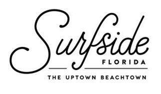 SURFSIDE FLORIDA THE UPTOWN BEACHTOWN