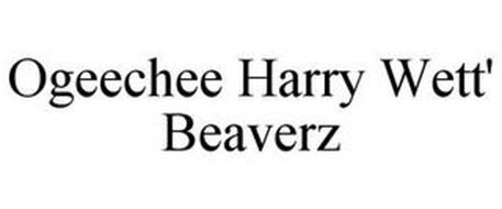 OGEECHEE HARRY WETT' BEAVERZ