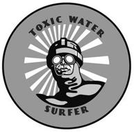 TOXIC WATER SURFER