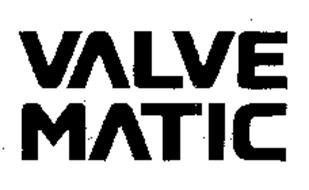 VALVE MATIC