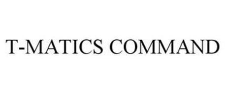 T-MATICS COMMAND