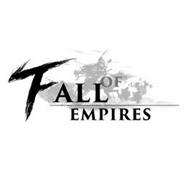 FALL OF EMPIRES
