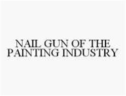 NAIL GUN OF THE PAINTING INDUSTRY