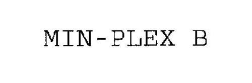 MIN-PLEX B