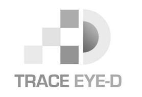 TRACE EYE-D