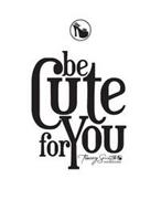 BE CUTE FOR YOU TRACEY SMITH INSPIRATIONS