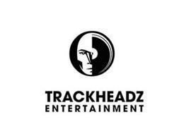 TRACKHEADZ ENTERTAINMENT