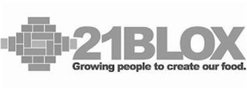 21BLOX GROWING PEOPLE TO CREATE OUR FOOD.