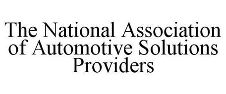 THE NATIONAL ASSOCIATION OF AUTOMOTIVE SOLUTIONS PROVIDERS