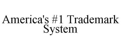 AMERICA'S #1 TRADEMARK SYSTEM