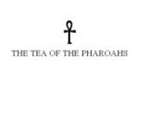 THE TEA OF THE PHAROAHS
