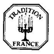 TRADITION FRANCE