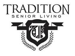 TRADITION SENIOR LIVING T