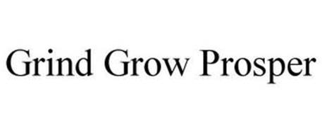 GRIND GROW PROSPER