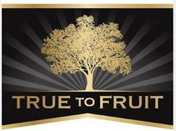 TRUE TO FRUIT