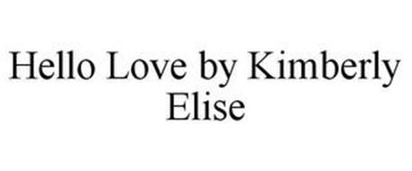 HELLO LOVE BY KIMBERLY ELISE