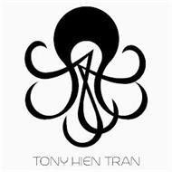 TONY HIEN TRAN