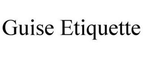 GUISE ETIQUETTE