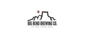 BIG BEND BREWING CO. EST. 2012 ALPINE, TEXAS