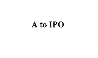 A TO IPO