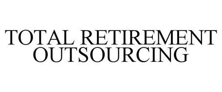 TOTAL RETIREMENT OUTSOURCING
