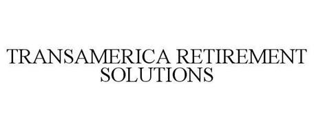 TRANSAMERICA RETIREMENT SOLUTIONS Trademark of ...