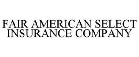 FAIR AMERICAN SELECT INSURANCE COMPANY