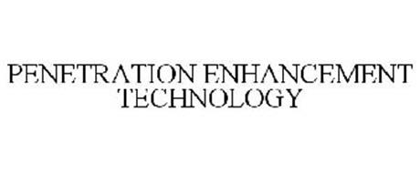 PENETRATION ENHANCEMENT TECHNOLOGY