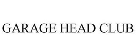 GARAGE HEAD CLUB