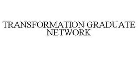 TRANSFORMATION GRADUATE NETWORK