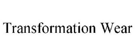 TRANSFORMATION WEAR