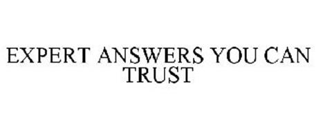 EXPERT ANSWERS YOU CAN TRUST