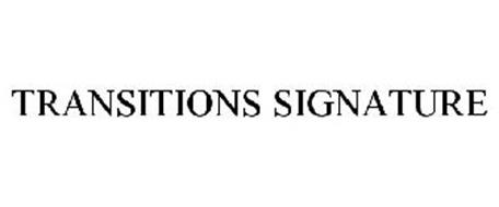 TRANSITIONS SIGNATURE
