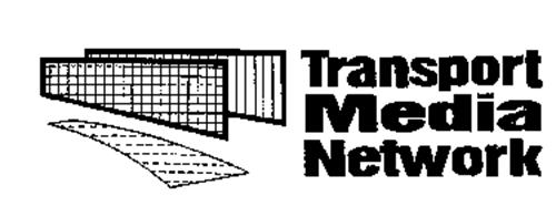 TRANSPORT MEDIA NETWORK