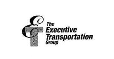 ET THE EXECUTIVE TRANSPORTATION GROUP
