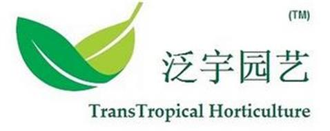 TRANSTROPICAL HORTICULTURE