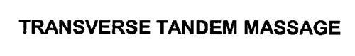 TRANSVERSE TANDEM MASSAGE