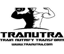 TRANUTRA TRAIN NUTRIFY TRANSFORM WWW.TRANUTRA.COM