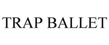 TRAP BALLET