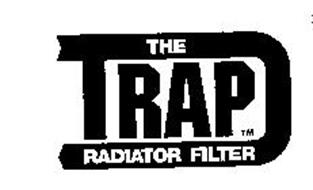 THE TRAP RADIATOR FILTER