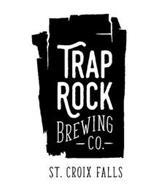 TRAP ROCK BREWING - CO. - ST. CROIX FALLS