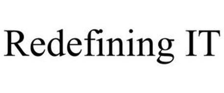 REDEFINING IT