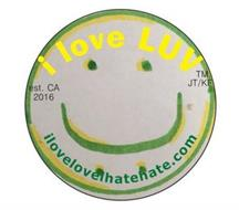 I LOVE LUV I LOVELOVEIHATEHATE.COM EST. CA 2016