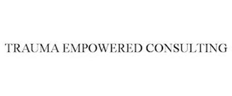 TRAUMA EMPOWERED CONSULTING