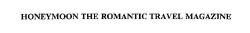 HONEYMOON THE ROMANTIC TRAVEL MAGAZINE