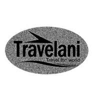 TRAVELANI TRAVEL THE WORLD