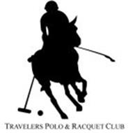 TRAVELERS POLO & RACQUET CLUB