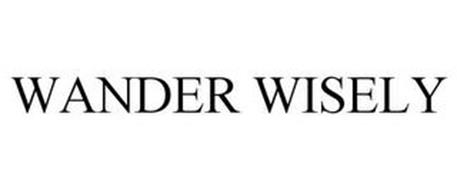 WANDER WISELY