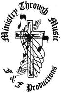 MINISTRY THROUGH MUSIC F & F PRODUCTIONS